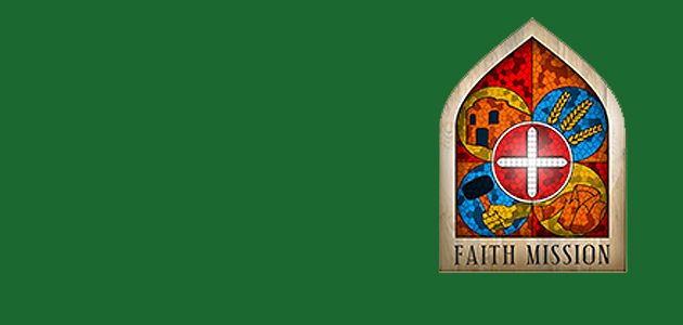 Faith Mission feature