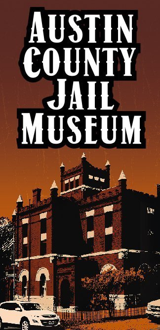 JAIL MUSEUM WORK DELAYED IN AUSTIN COUNTY | KWHI com